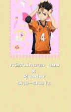 Nishinoya Yuu X Reader One-Shots~ <3 by Space_Gays
