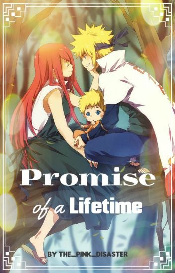 Promise of a Lifetime (Naruto Fanfiction)