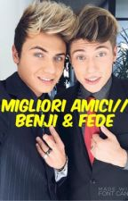 Migliori Amici//Benji & Fede by ClaudiaHarryStyles