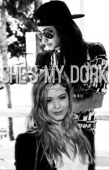 she's my dork ➳ emison au (COMPLETED)