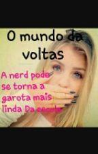 O Mundo Da Voltas  by biancarayane