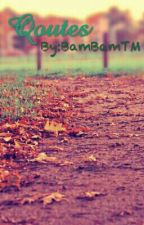 QOUTES by BamBamTM