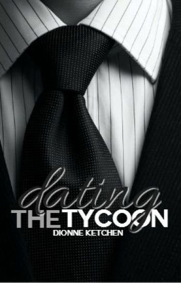 Dating The Tycoon