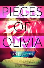 Pieces of Olivia (On Hold) by leah_tee