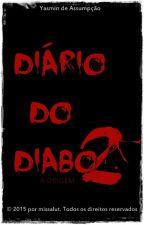 Diário do Diabo 2 - A Origem by imaginadoraa