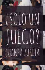 Sólo un juego|Juanpa Zurita by mauftnavarro