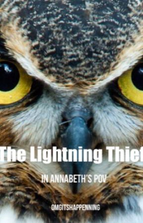 The Lightning Thief       Annabeth's POV       (ON HOLD) by omgitshappenning