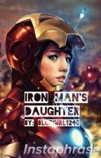 Iron Man's Daughter by Bluegirl1234