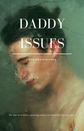Daddy Issues ➳ Ziall Au [BoyxBoy] by Drunkonzialll