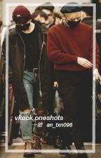 ; vkook oneshots by an_txn096