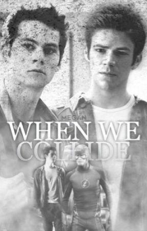 When We Collide 💫 Allenski {on hold} by StrangerDesires