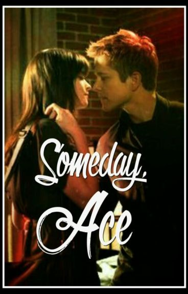 Someday, Ace [Rory & Logan]