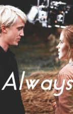 Always - A Dramione Story by onceuponafanficacc