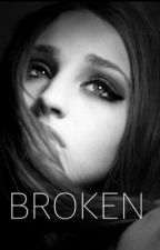Broken (Completed) by swazzycupcakes_4