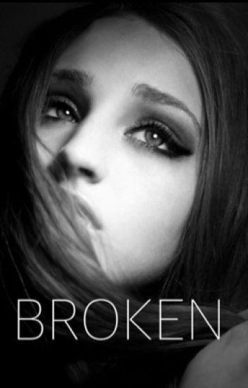 Broken (Completed)