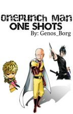One Punch Man One Shots by Genos_Borg