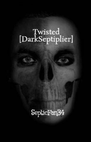 Twisted [DarkSeptiplier]