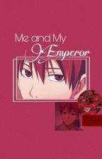 Me and My Emperor ( Akashi x Reader ) by KimikoCtz17