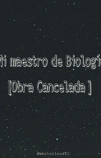 Mi Maestro De Biología. [Original]