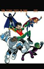 Teen Titans Truth or Dare - Ships by lovix_club