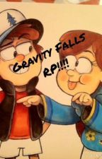 Gravity Falls Roleplay!! [CLOSED] by JustARealityCheck