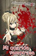 Mi Querida Vampiresa //(NaLu)(Lemoon?)// by arisamitsuko199609