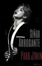 Señor Arrogante - Park Jimin by RosyPaz13