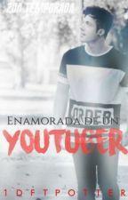 Enamorada de un youtuber [2°da temporada] {Lucas Castel} by 1DftPotter