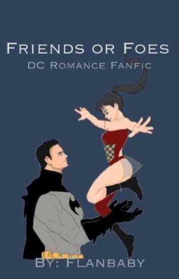Friends or Foes (Batman/ Bruce Wayne x oc) - Cassie - Wattpad