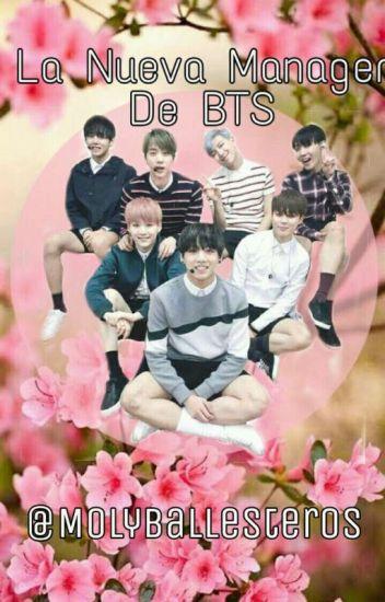 La Nueva Manager De BTS (BTS && TU) [En Edición]