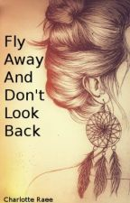 Fly Away and Don't Look Back [Juice SOA] by charlotteraee