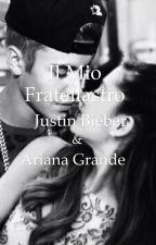 Il Mio Fratellastro |•Justin Bieber & Ariana Grande•| by thatsmee_