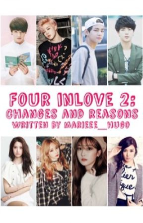 Four Inlove 2: Changes And Reasons by marieee_hugo
