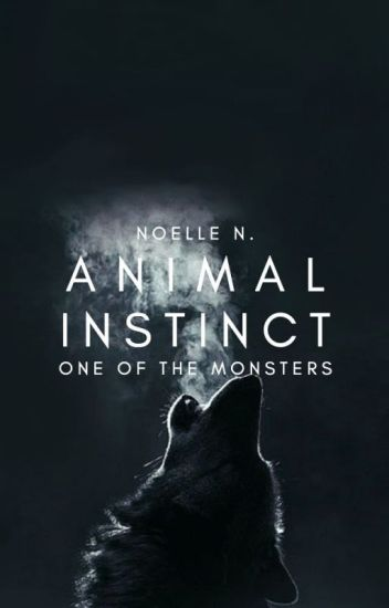 Animal Instinct ✓