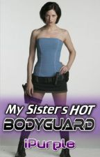 My Sister's Hot Bodyguard by iPurple