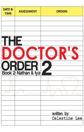 The Doctor's Order Book 2 : Nathan and Iya by CelestineLee