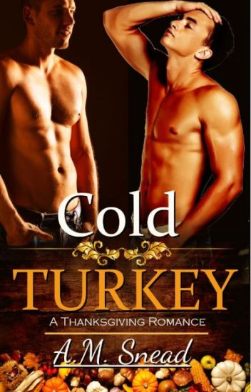 Cold Turkey (John & Luke - Pt 1)