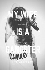 My Wife Is A Gangster by lyblackpearl0205