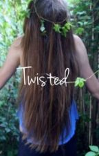 Twisted by WistfulDreaming