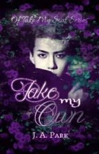 #2: Take My Own → HunHan by JA-Park