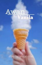 Awan Vs Vanila by Angelblac