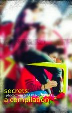 Secrets: A Compilation by allwaysmaichard