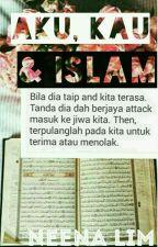 Aku, Kau & Islam by ImaninaAZ