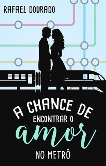 A Chance de Encontrar o Amor no Metrô (AMOSTRA)