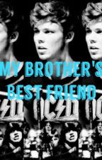 My Brother's Best Friend (Ashton Irwin/5sos) by ashtonxniall