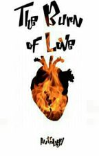 The Burn Of Love by Antiology