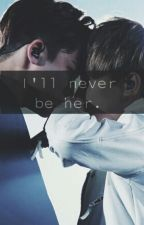 I'll never be her •meanie• by hoshiteu