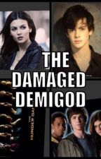 The Damaged DemiGod  by C-FandomOneShots