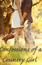 Confessions of a Country Girl by FarmChick
