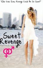 Sweet Revenge by Janelle_G